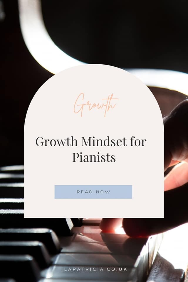 Growth Mindset for Pianists: the 3 Benefits