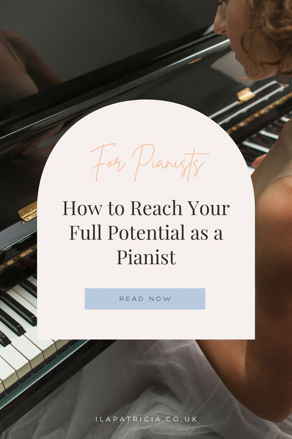 How to Reach Your Full Potential as a Pianist in 4 Steps